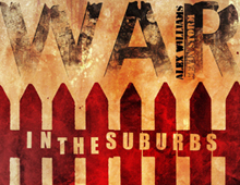 War In the Suburbs